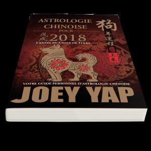 Astrologie Chinoise pour 2018. L'année du Chien de Terre – Joey Yap