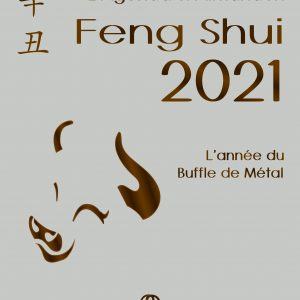 L'Agenda & Almanach Feng Shui 2021. L'Année du Buffle de Métal – Marc-Olivier Rinchart