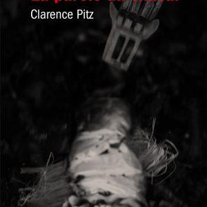 La Parole du Chacal – Clarence Pitz